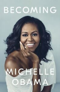 Becoming by Michelle Obama Hardcover Book