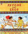 Psyche and Eros by Marcia Williams (Paperback, 1998)