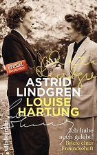 Ich habe auch gelebt!: Briefe einer Freundschaft Astrid Hartung Lindgren