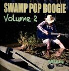 Swamp Pop Boogie, Vol. 2 by Various Artists (CD, Apr-2013, Select-O-Hits)