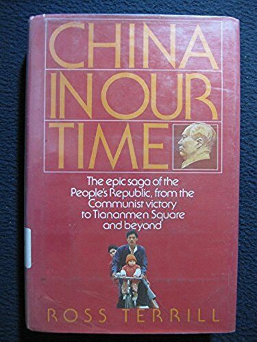 China in Our Time [Jun 15, 1992] Terrill, Ross