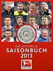 Bundesliga - Das offizielle Saisonbuch 2013 (2013, Gebundene Ausgabe)