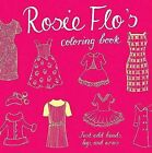 Rosie Flo's Coloring Book by Roz Streeten (Paperback / softback, 2009)