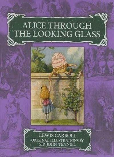 Alice Through the Looking Glass By Lewis Carroll. 9781848373976