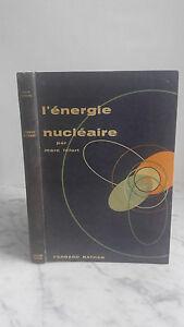 Marc Lefort - ENERGIA - 1957 - Editore Fernand Nathan