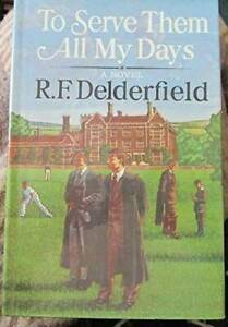 Read To Serve Them All My Days By Rf Delderfield
