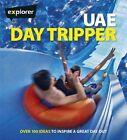 UAE Day Tripper by Explorer Group Ltd (Paperback, 2014)