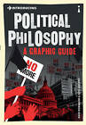 Introducing Political Philosophy: A Graphic Guide by Dave Robinson (Paperback, 2011)