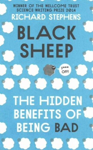 1 of 1 - Black Sheep: The Hidden Benefits of Being Bad, Good Condition Book, Stephens, Dr