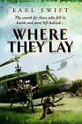 Where They Lay by Earl Swift (Paperback, 2004)