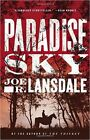 Paradise Sky by Joe R Lansdale (Hardback, 2016)