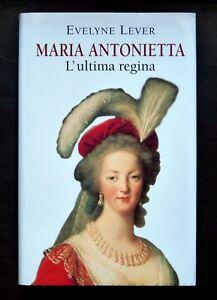 Maria-Antonietta-L-039-ultima-regina-Evelyne-Lever