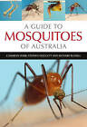 Guide to Mosquitoes of Australia by Richard Russell, Stephen Doggett, Cameron Webb (Paperback, 2016)