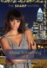Make Something of It by Stephanie Moore (Paperback / softback, 2014)