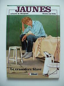 EO-comme-neuf-Jaunes-4-Le-transfert-slave-Tito-Bucquoy-Glenat