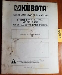 Details about Kubota B9310 Front PTO Clutch for B5100 B6100 B7100 Tractor  Owner & Parts Manual