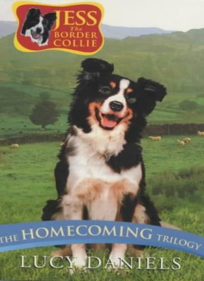 Jess The Border Collie: The Homecoming Trilogy,Lucy Daniels