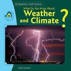 What Do You Know about Weather and Climate? by Jillian Gosman, Gillian Gosman (Hardback, 2013)