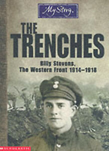 My-story-The-trenches-Billy-Stevens-the-Western-Front-1914-1918-by-Jim