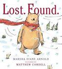 Lost. Found. by Marsha Diane Arnold (Hardback, 2015)