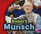 Robert Munsch by Chelsea Donaldson (Hardback, 2014)