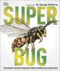 Superbug von DK (2016, Gebundene Ausgabe)