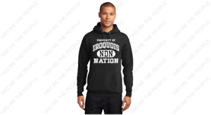 PROPERTY OF IROQUOIS NDN NATION Indian pow wow FREE SHIP Black HOODY HOODIE