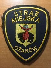 PATCH POLAND POLICE (STRAZ MIEJSKA)  - OZAROW - ORIGINAL!