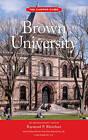 Brown University by Raymond P. Rinehart (Paperback, 2013)