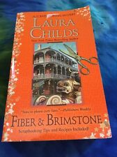 A Scrapbooking Mystery: Fiber and Brimstone Bk. 8 by Laura Childs (2011, Paperback)