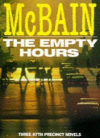 The Empty Hours By  Ed McBain. 9780330262798
