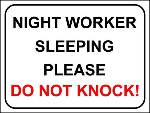 House Porte Signe travailleur de Nuit Sommeil Veuillez Ne Pas Frapper!