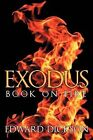 Exodus: Book on Fire by Edward Dickson (Paperback, 2012)