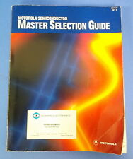 MOTOROLA SEMICONDUCTOR MASTER SELECTION GUIDE