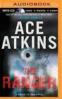 The Ranger by Ace Atkins (CD-Audio, 2015)