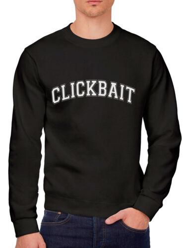 Clickbait Vlogger Blogger Insta Youth /& Mens Sweatshirt