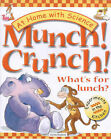 Munch! Crunch!: What's for Lunch? by Snapdragon, Janice Lobb (Hardback, 2000)