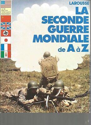 La 2nde Guerre Mondiale De A à Z N°30 L'inde / L'indochine / L'infanterie