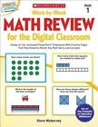 Week-By-Week Math Review for the Digital Classroom: Grade 1: Ready-To-Use, Animated PowerPoint(R) Slideshows with Practice Pages That Help Students Master Key Math Skills and Concepts by Steve Wyborney (Paperback / softback, 2015)