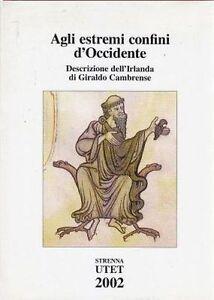 AGLI-ESTREMI-CONFINI-D-039-OCCIDENTE-descrizione-dell-Irlanda-Giraldo-Cambrense-2002