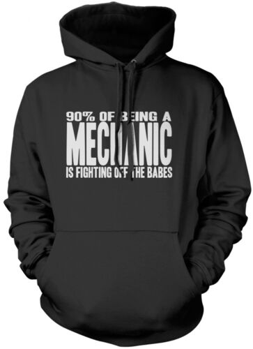 90/% of Being a Mechanic is Fighting Off The Babes Unisex Hoodie