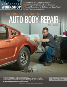 New-Complete-Guide-To-Auto-Body-Repair-2Nd-Edition