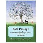 Safe Passage : Words to Help the Grieving by Molly Fumia (2012, Paperback)