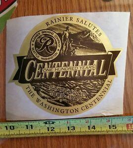 RAINIER Washington Centennial nos STICKER decal craft beer brewery brewing