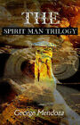 The Spirit Man Trilogy by George Mendoza (Paperback / softback, 2000)