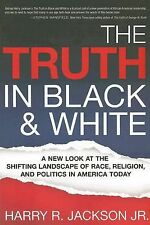 The Truth In Black & White: A New Look at the Shifting Landscape of Race, Religi