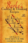 Burke's Cocktail & Drinking Recipes 1936 Reprint  : With Recipes for Food Bits for the Cocktail Hour by Ross Brown (Paperback / softback, 2008)
