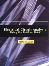 Electrical Circuit Analysis Using the TI-85 or TI-86-ExLibrary