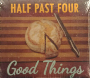 HALF-PAST-FOUR-GOOD-THINGS-BRAND-NEW-CD