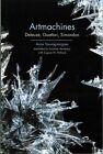 Artmachines: Deleuze, Guattari, Simondon by Anne Sauvagnargues (Paperback, 2016)